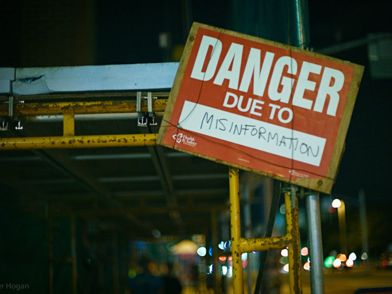 Sign that reads: Danger Due to Misinformation. Photo courtesy of 3dpete.